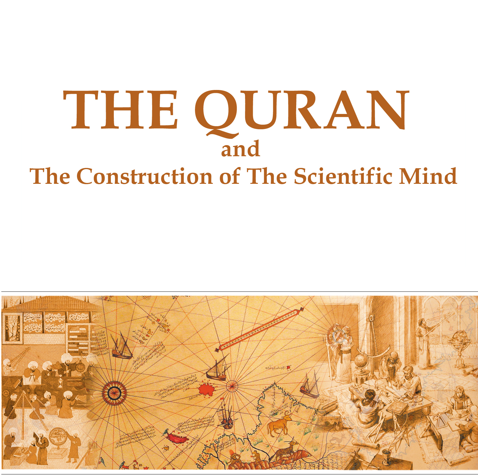 http://www.canertaslaman.com/wp-content/uploads/2018/10/The-Quran-and-The-Construction-of-The-Scientific-Mind.jpg