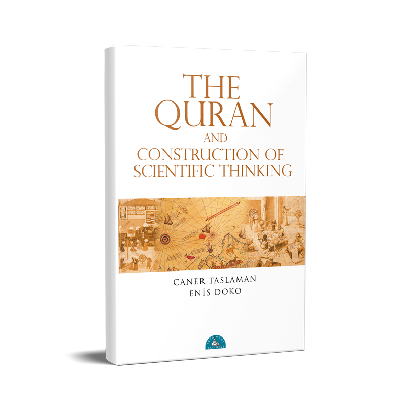 The Quran and The Construction of The Scientific Mind