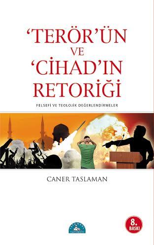 "THE RHETORIC OF ""TERROR'' AND THE RHETORIC OF ""JIHAD"""